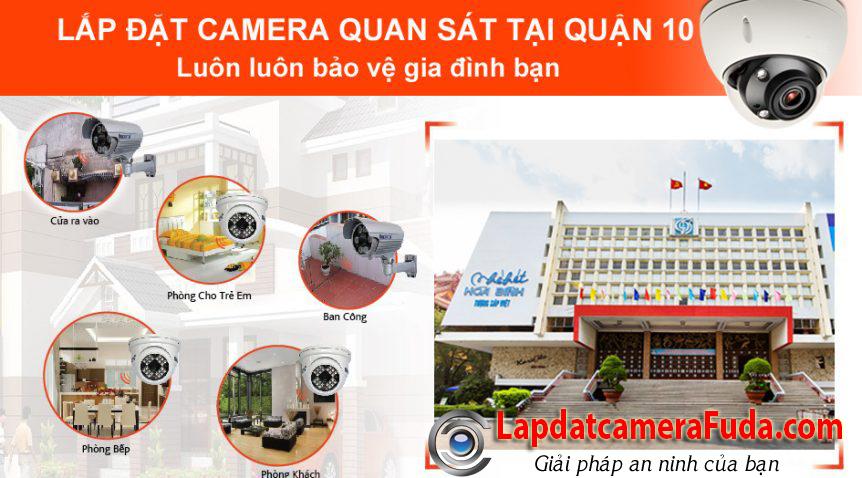 Lắp đặt camera quận 10   Dịch vụ lắp đặt giá rẻ, khảo sát tư vấn miễn phí